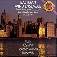 Works By Husa, Copland, Vaughan Williams, And Hindemith (1989-07-28)