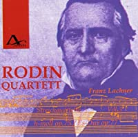 Franz Lachner: String Quartets Vol.3