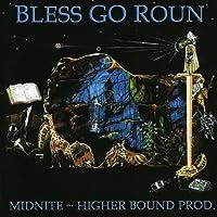 Bless Go Roun