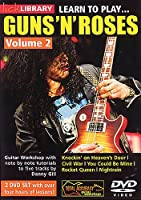 Lick Library: Learn To Play Guns 'N' Roses - Volume 2 (2DVD set). For ギター