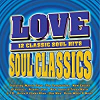 Love Soul Classics by Various Artists (2000-05-02)