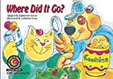 Where Did It Go? (Science Learn to Read, Read to Learn)