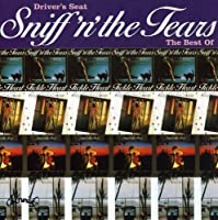 The Best of Sniff 'n' the Tears by Sniff 'n' the Tears (2000-01-25)