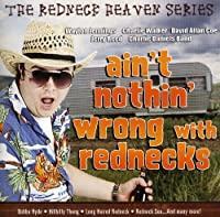 Ain't Nothin' Wrong With Rednecks