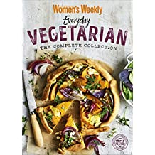 Everyday Vegetarian The Complete Collection