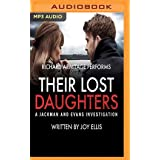 Their Lost Daughters: A Jackman and Evans Thriller: 1