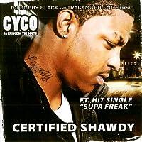 Certified Shawdy