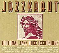 Jazzkraut: Teutonal Jazz Rockexcursions