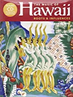 Music of Hawaii - Roots and Influences (Book & CD)