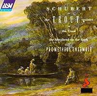 Schubert;the Trout Quintet