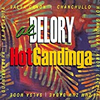 Hot Gandinga: Hotter Than Hot Salsa Jazz by Al Delory