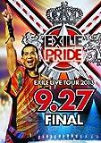 "EXILE LIVE TOUR 2013""EXILE PRIDE""9.27 FINAL[DVD]"