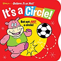 Ripley's Believe It or Not! It's a Circle: But Not Just a Circle! (Little Books)