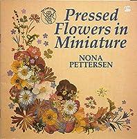 Pressed Flowers in Miniature