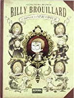 Billy Brouillard: El Don De La Vista Confusa / the Gift of Blurred Sight