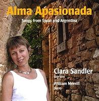 Alma Apasionada: Songs from Spain & Argentina