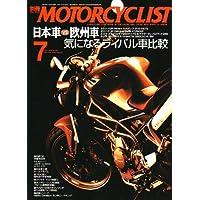 別冊 MOTORCYCLIST (モーターサイクリスト) 2006年 07月号 [雑誌]