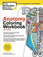 Anatomy Coloring Workbook, 4th Edition: An Easier and Better Way to Learn Anatomy (Coloring Workbooks)