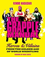 The Grapple Manual: Heroes & Villains
