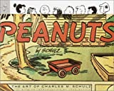 Peanuts : the art of Charles M. Schulz / by Charles Schulz ; edited and Designed by Chip Kidd