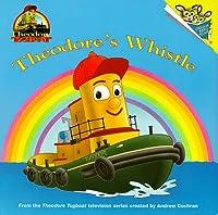 Theodore's Whistle (Pictureback(R))