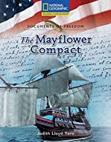 The Mayflower Compact (Reading Expeditions: Social Studies; Documents of Freedom)