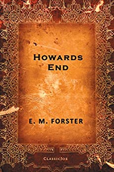 Howards End by [Forster, E. M.]