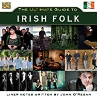 The Ultimate Guide To Irish Folk by Various Artists (2014-02-24)