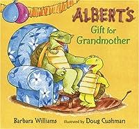 Albert's Gift for Grandmother