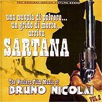 The Western Film Musi of Bruno Nicolai Vol. 2: Una Nuvola di Polvere... Un Grido di Morte... arriva Sartana