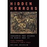 Hidden Horrors: Japanese War Crimes in World War II