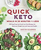 Quick Keto Meals in 30 Minutes or Less:100 Easy Prep-and-Cook Low-Carb Recipes for Maximum Weight Loss and Improved Health (English Edition) 画像