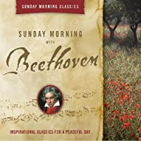 Sunday Morning With Beethoven