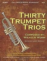 Thirty Trumpet Trios: By Wilhelm Wurm