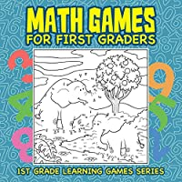 Math Games for First Graders: 1st Grade Learning Games Series