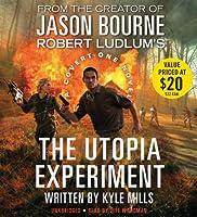 Robert Ludlum's (TM) The Utopia Experiment (Covert-One)
