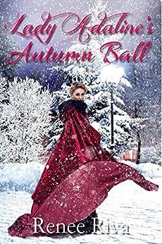 Lady Adaline's Autumn Ball by [Riva, Renee]