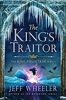 The King's Traitor (The Kingfountain Series Book 3)