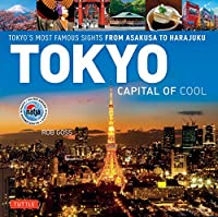 Tokyo: Capital of Cool(New Cover)