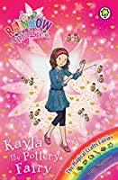 Rainbow Magic: Kayla the Pottery Fairy: The Magical Crafts Fairies Book 1