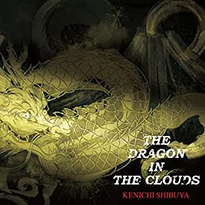 THE DRAGON IN THE CLOUDS