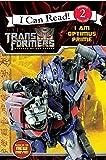 Transformers: Revenge of The Fallen: I Am Optimus Prime (I Can Read. Level 2)