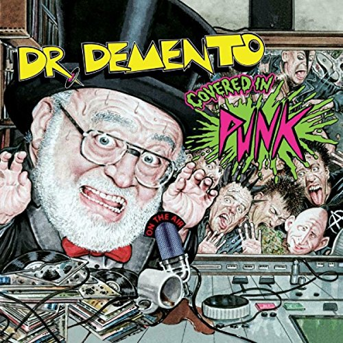 Dr Demento Covered in Punk