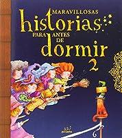 Maravillosas historias para antes de dormir / Marvellous Bedtime Stories