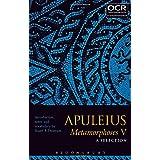 Apuleius Metamorphoses V: A Selection 11-24 (Ocr Latin)