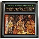 スペイン古楽集成Vol.2/中世宮廷の単旋律歌曲(12~3世紀)