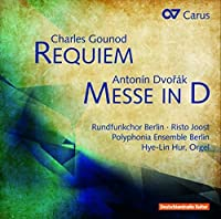 Gounod: Requiem - Dvorak: Mass in D Major by Holger Marks