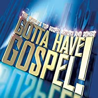 Gotta Have Gospel Vol.1: +DVD by Various Artists (2003-11-11)