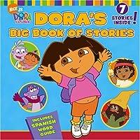 Dora's Big Book of Stories (Dora the Explorer)