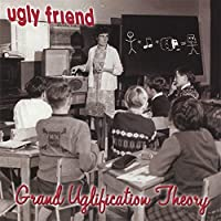 Grand Uglification Theory